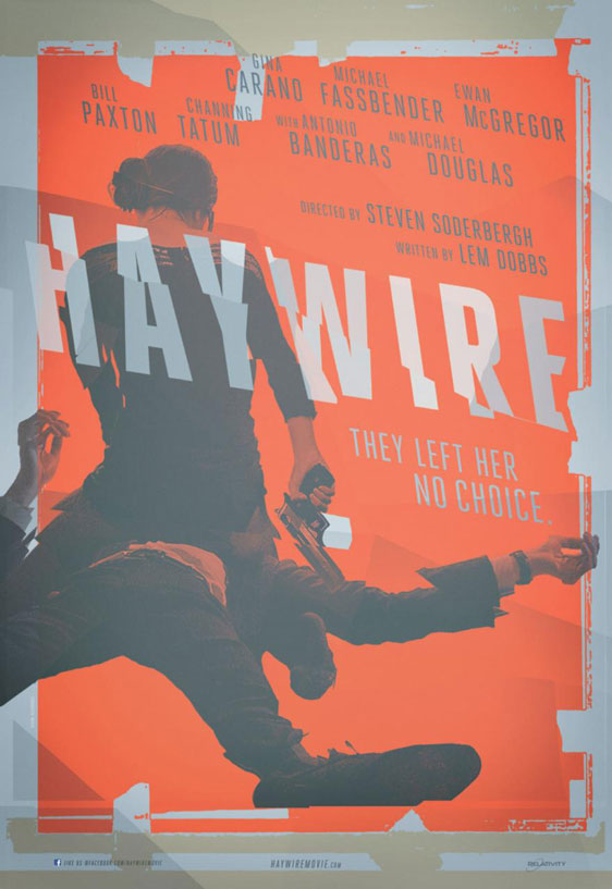Haywire Poster #1