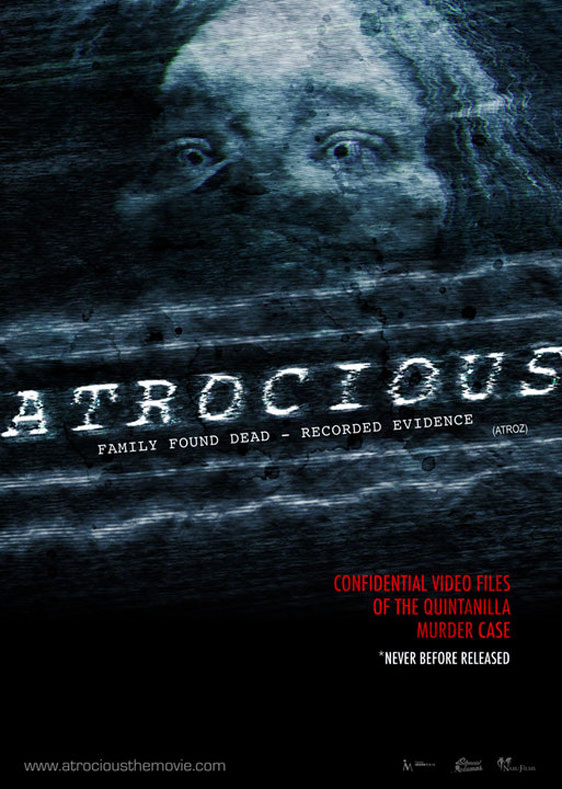 Atrocious Poster #1