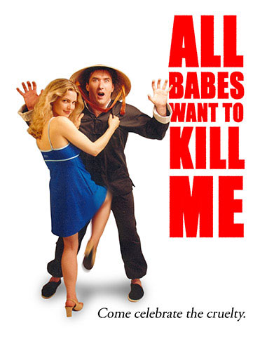 All Babes Want to Kill Me Poster #1