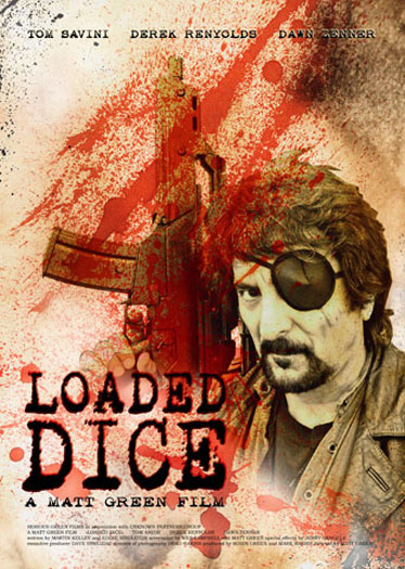 Loaded Dice Poster #1