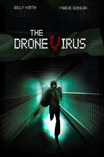 The Drone Virus Poster #1