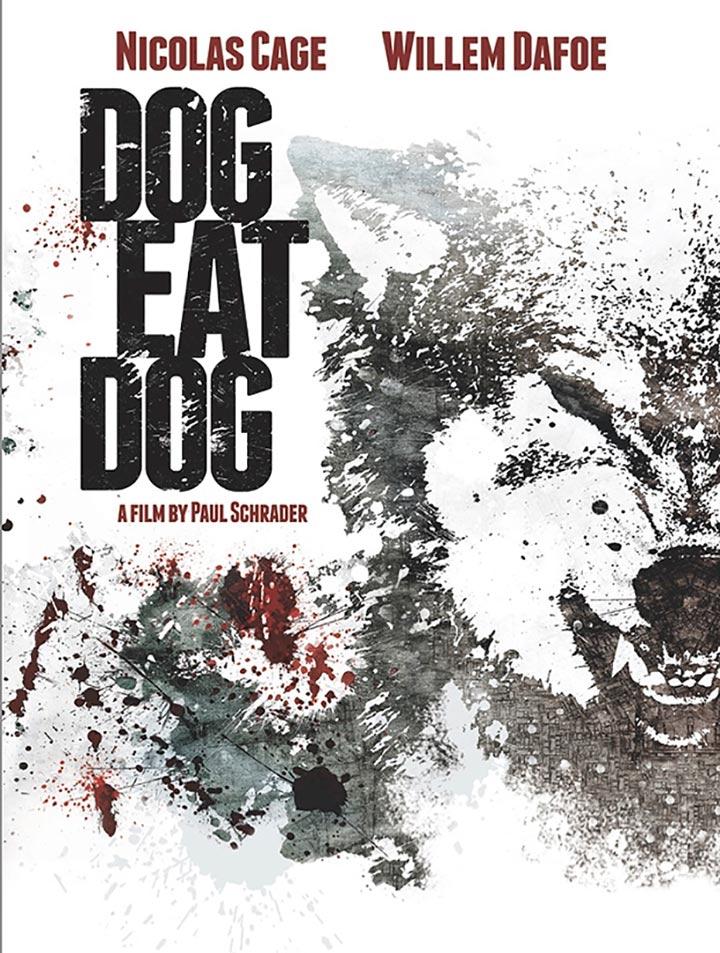 Dog Eat Dog Poster #1