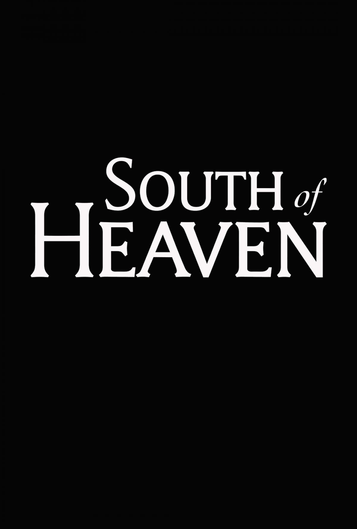 South of Heaven Poster #1