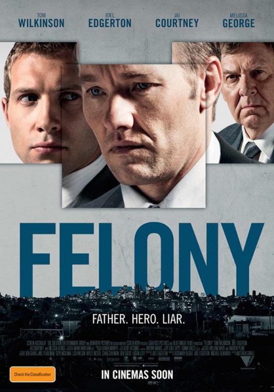 Felony Poster #1