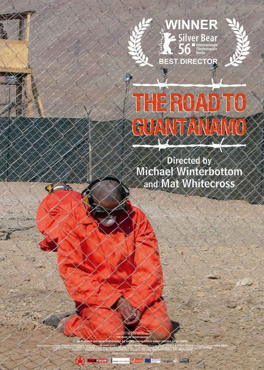 The Road to Guantanamo Poster #1