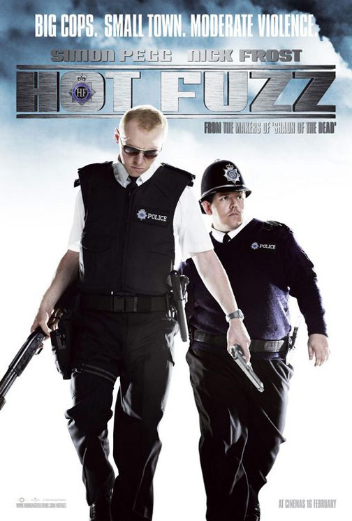 Hot Fuzz Poster #1
