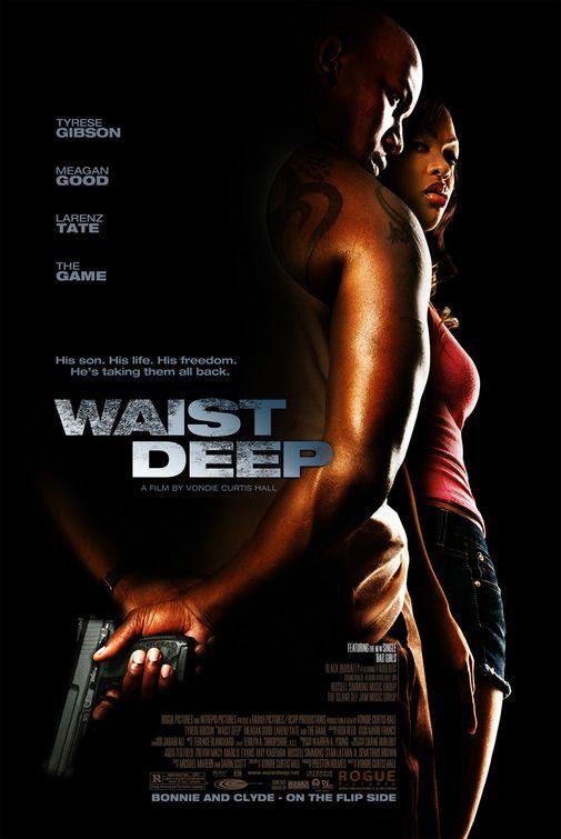 Waist Deep Poster #1