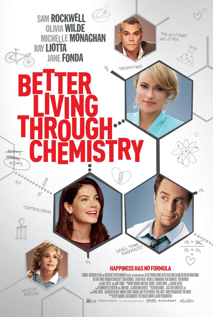 Better Living Through Chemistry Poster #1