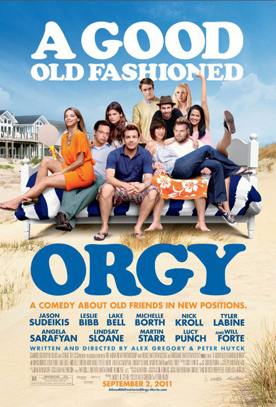 A Good Old Fashioned Orgy Poster #1