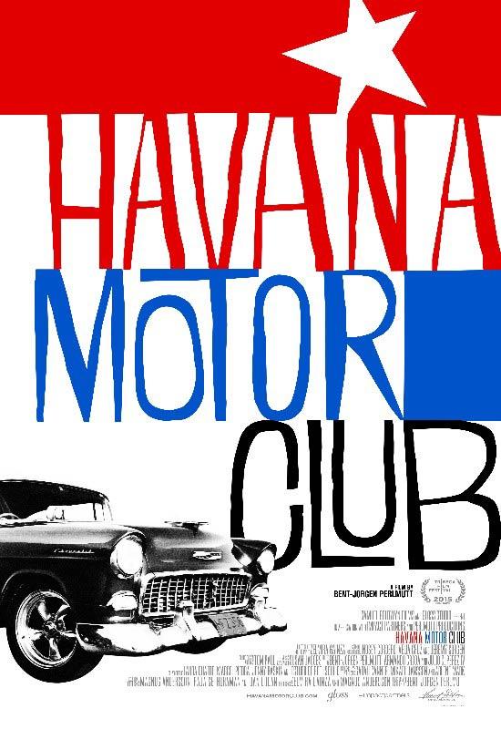 Havana Motor Club Poster #1