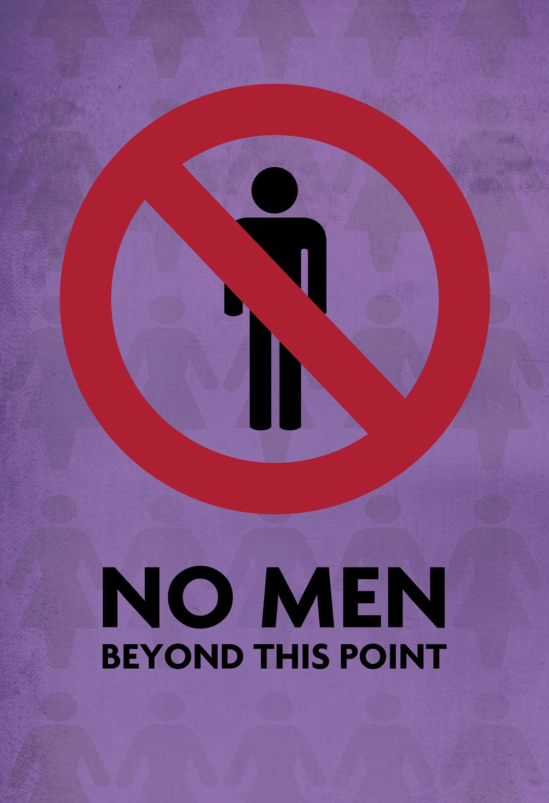 No Men Beyond This Point Poster #1