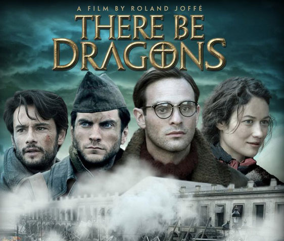 There Be Dragons Poster #2
