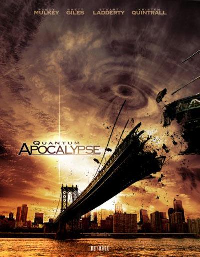 Quantum Apocalypse Poster #1