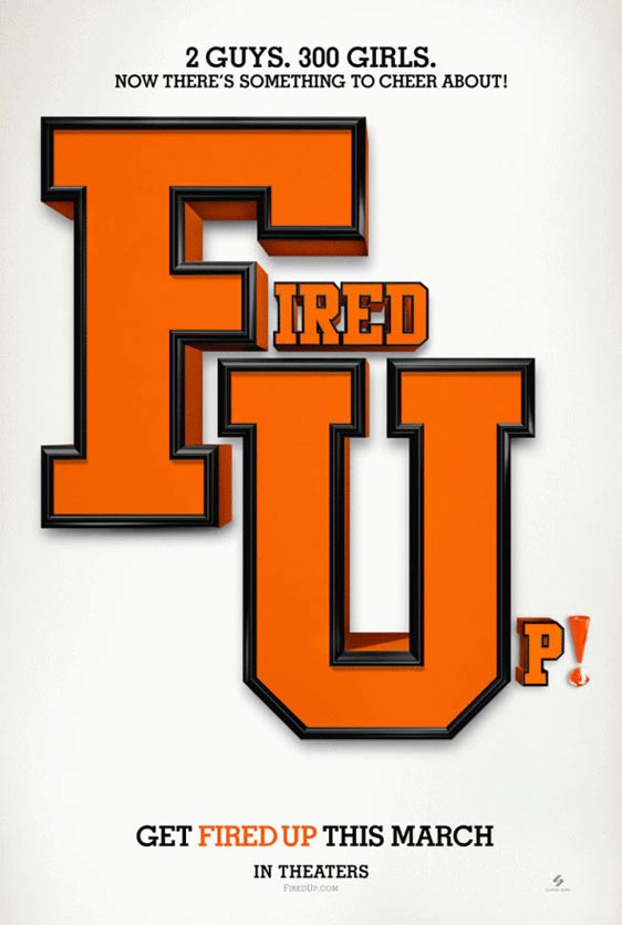 Fired Up Poster #1