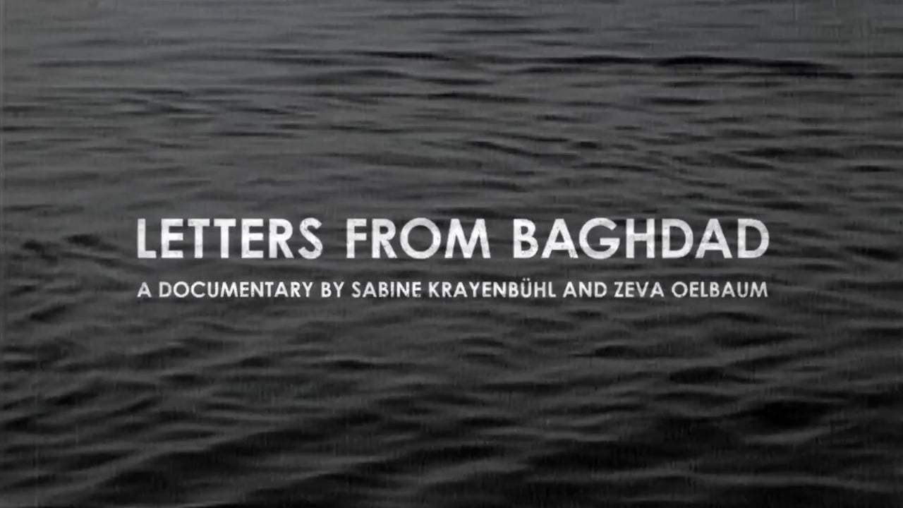 Letters from Baghdad Trailer (2017)