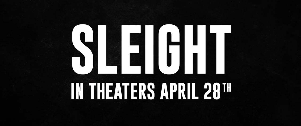 Sleight (2017) - Red Band Clip - Cross the Line
