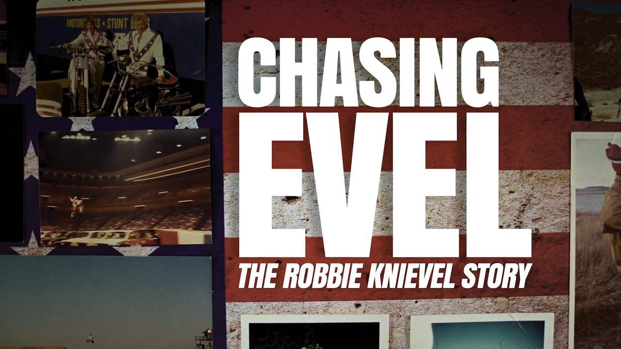 Chasing Evel: The Robbie Knievel Story Trailer (2017)