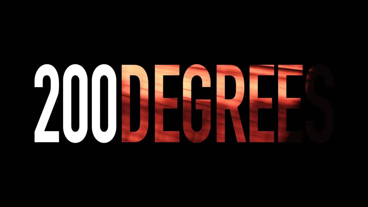200 Degrees Trailer (2017)