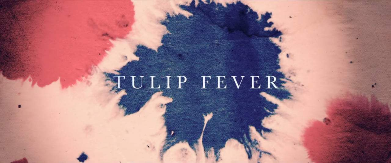 Tulip Fever TV Spot - Risk (2017)