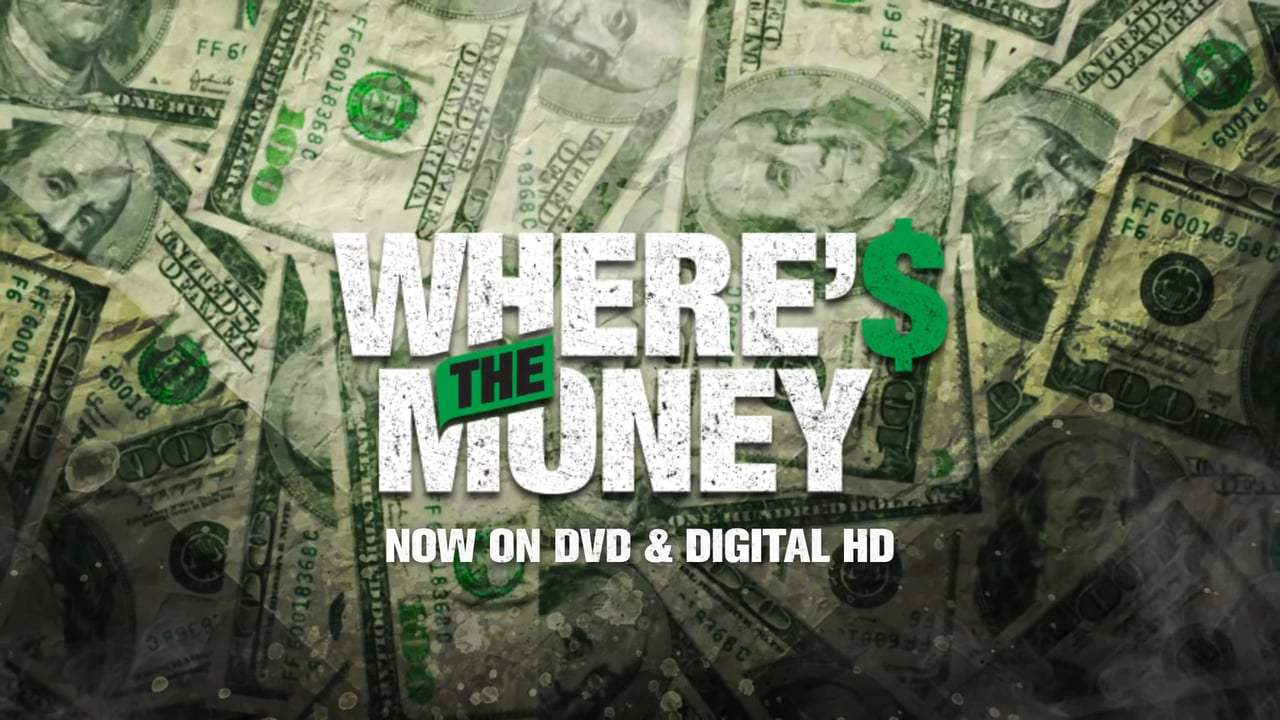 Where's the Money (2017) - Hold Up