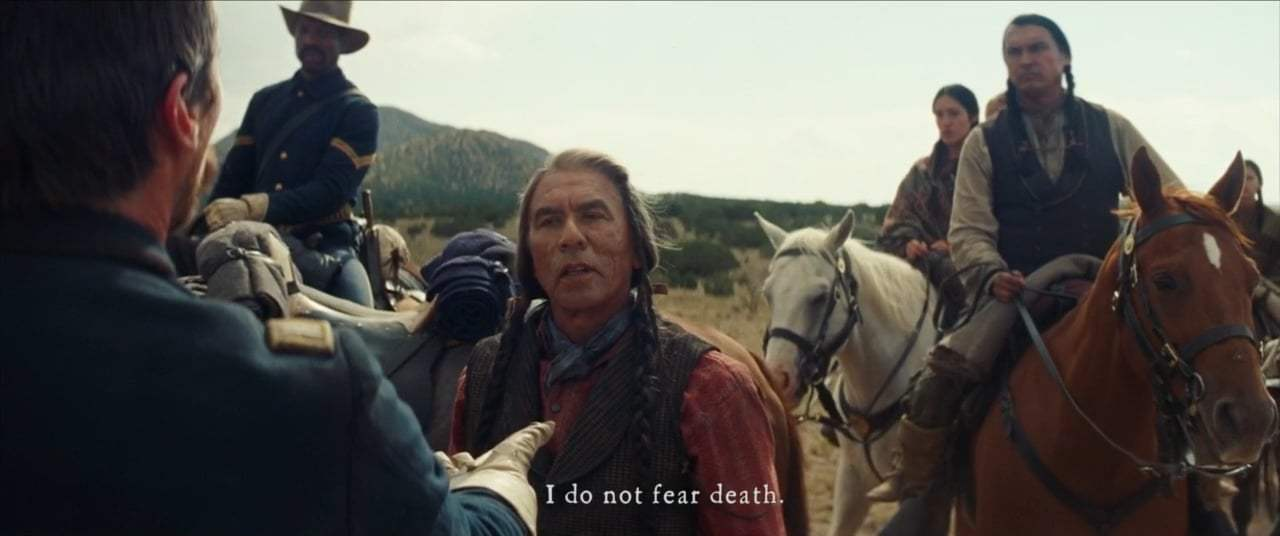 Hostiles (2018) - I Do Not Fear Death
