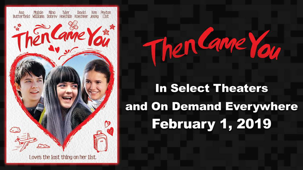 Then Came You Trailer (2019)