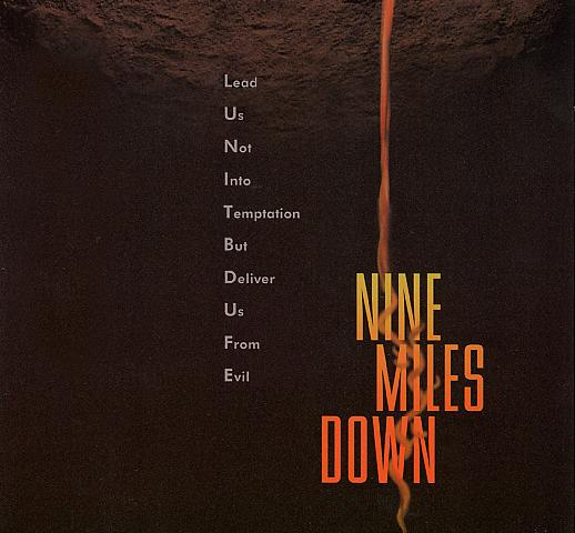 Nine Miles Down Poster #2