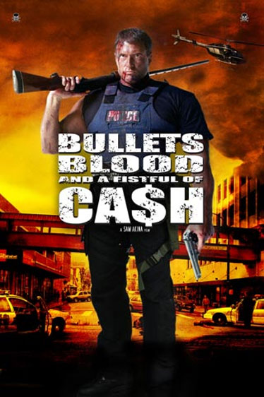 Bullets, Blood & a Fistful of Cash Poster #1