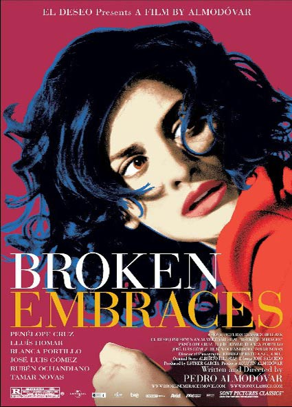 Broken Embraces (Los Abrazos Rotos) Poster #2