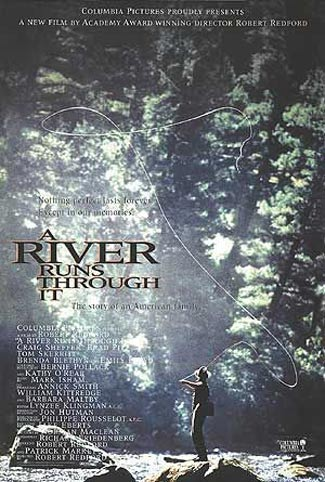A River Runs Through It Poster #1