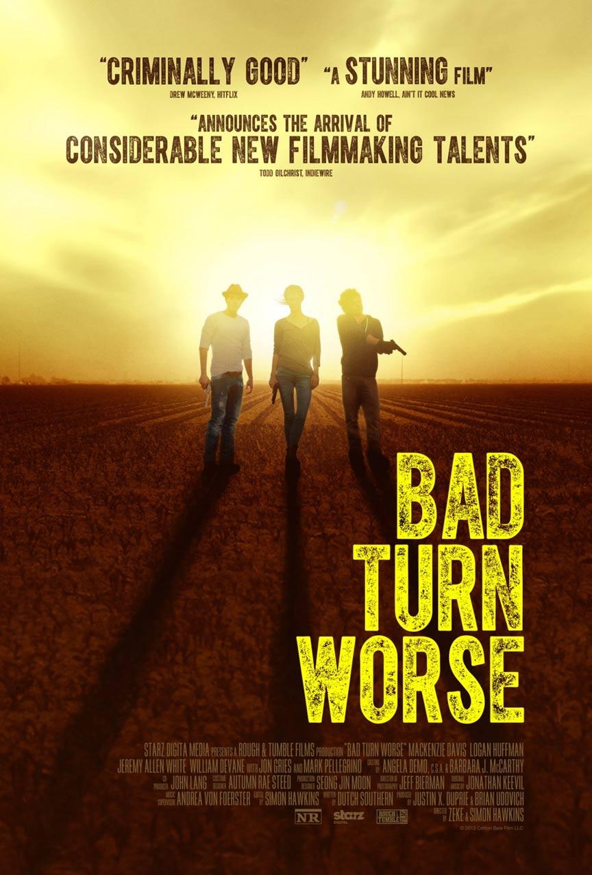 Bad Turn Worse Poster #2