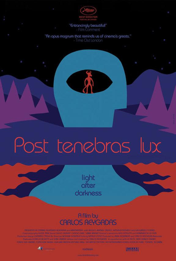 Post Tenebras Lux Poster #1