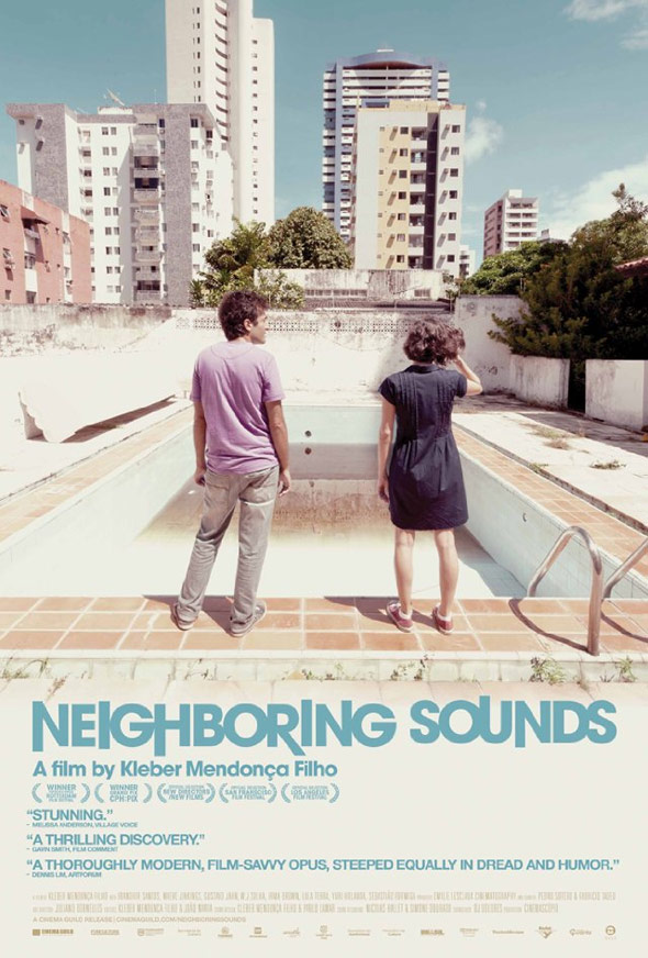 Neighboring Sounds (O Som Ao Redor) Poster #1