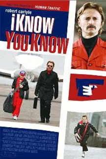 I Know You Know Poster #1