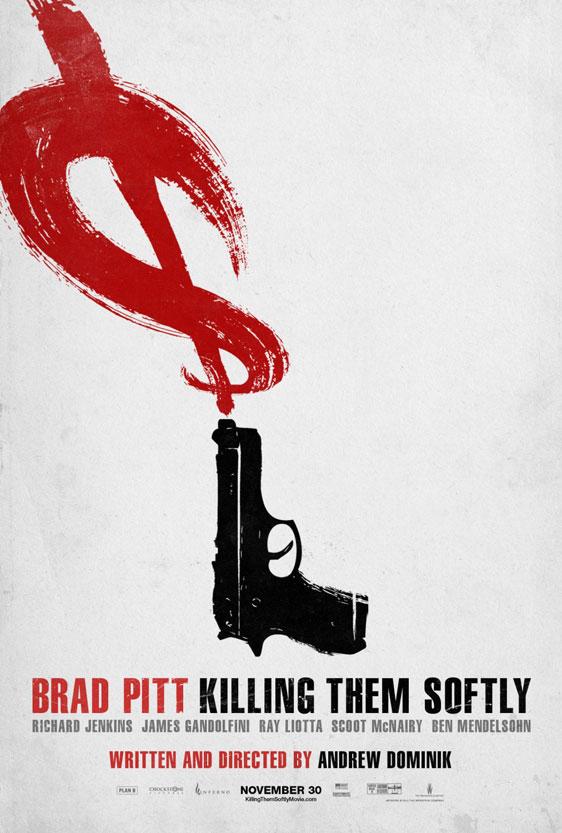 Killing Them Softly Poster #13