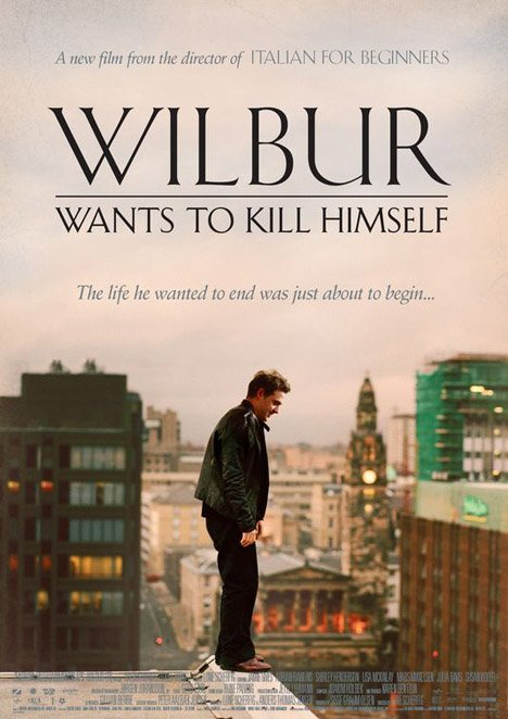Wilbur Wants to Kill Himself Poster #1