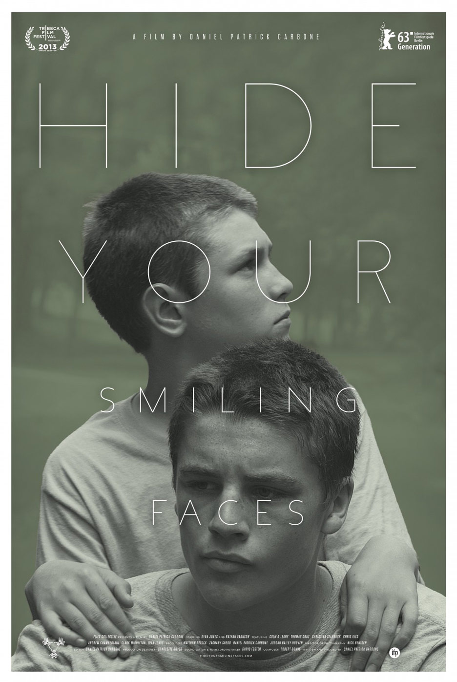 Hide Your Smiling Faces Poster #2