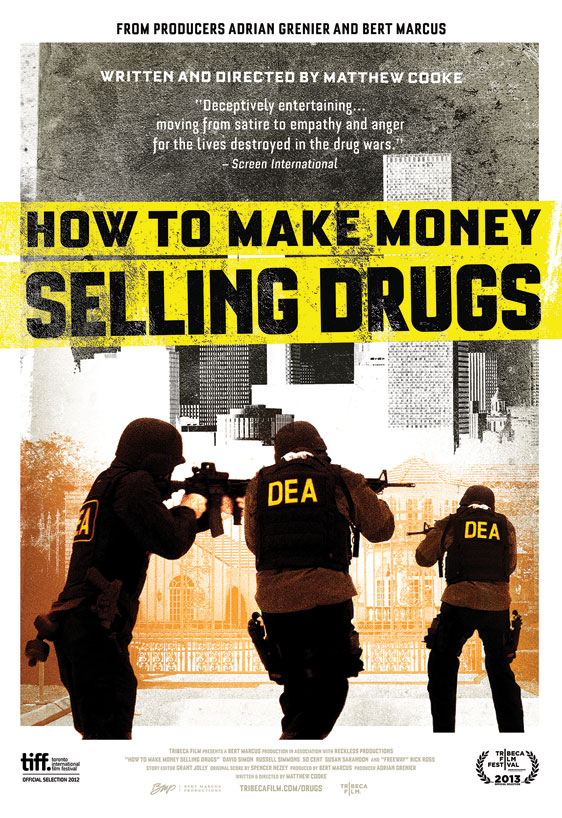 How to Make Money Selling Drugs Poster #1