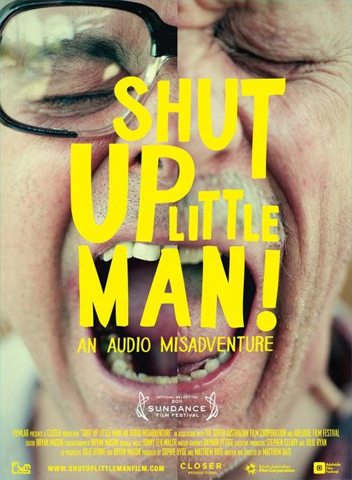 Shut Up Little Man! An Audio Misadventure Poster #1