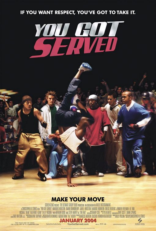 You Got Served Poster #1