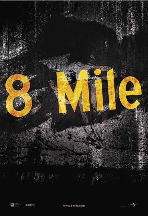 8 Mile Poster #1