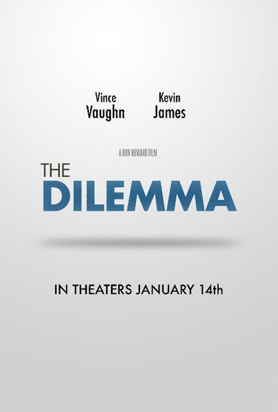 The Dilemma Poster #1