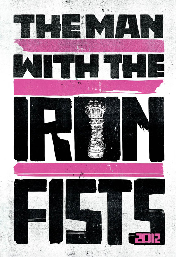 The Man with the Iron Fists Poster #8