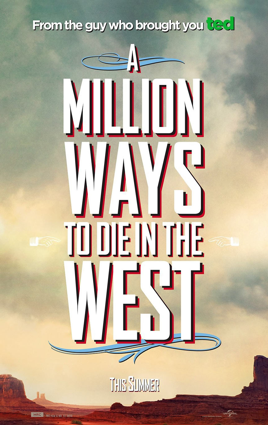 A Million Ways to Die in the West Poster #8