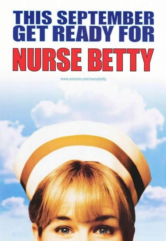 Nurse Betty Poster #1