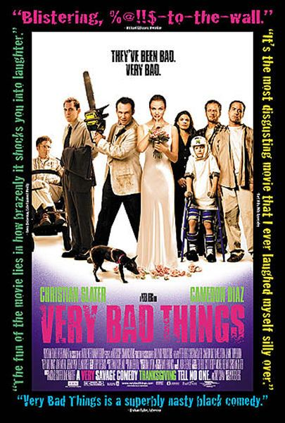 Very Bad Things Poster #1