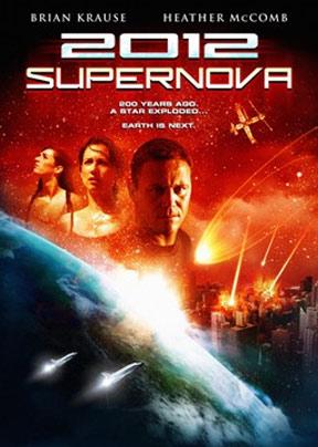 2012: Supernova Poster #1