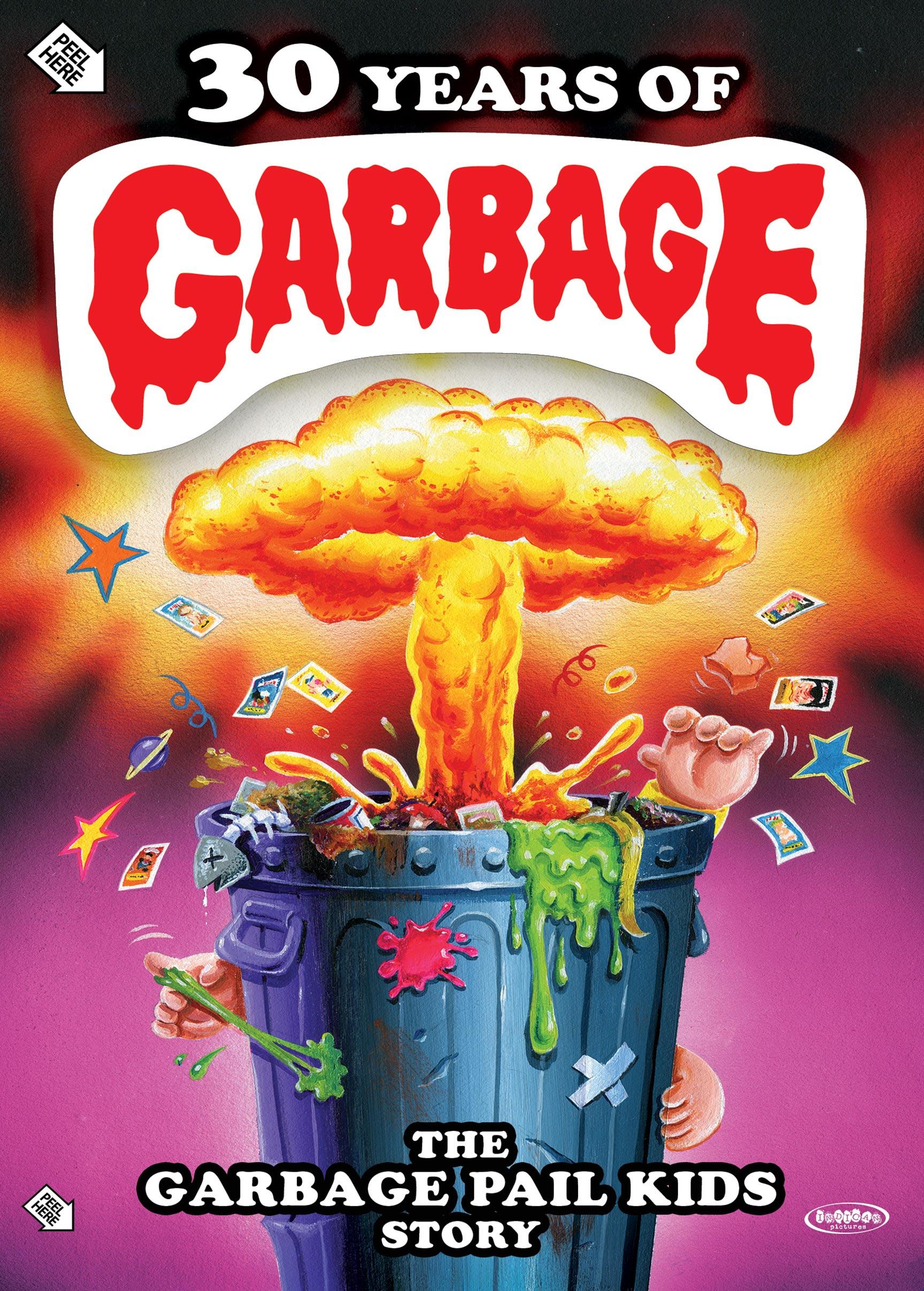 30 Years of Garbage: The Garbage Pail Kids Story Poster #1