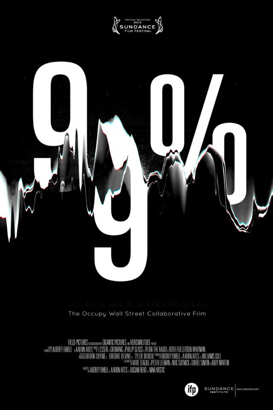 99%: The Occupy Wall Street Collaborative Film Poster #1