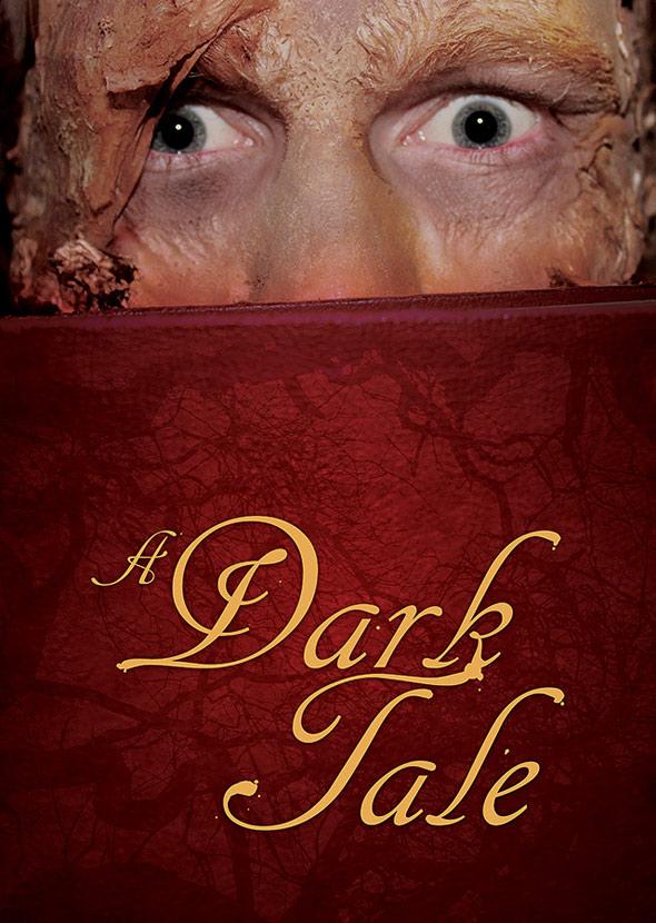 A Dark Tale Poster #1